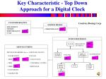 key characteristic top down approach for a digital clock