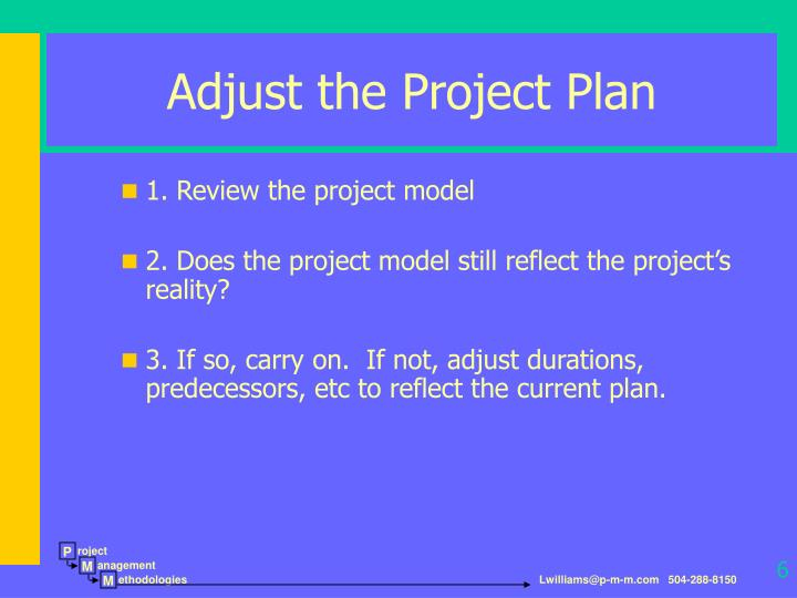 Adjust the Project Plan