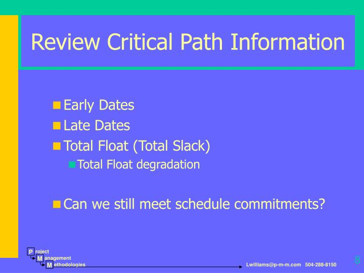 Review Critical Path Information