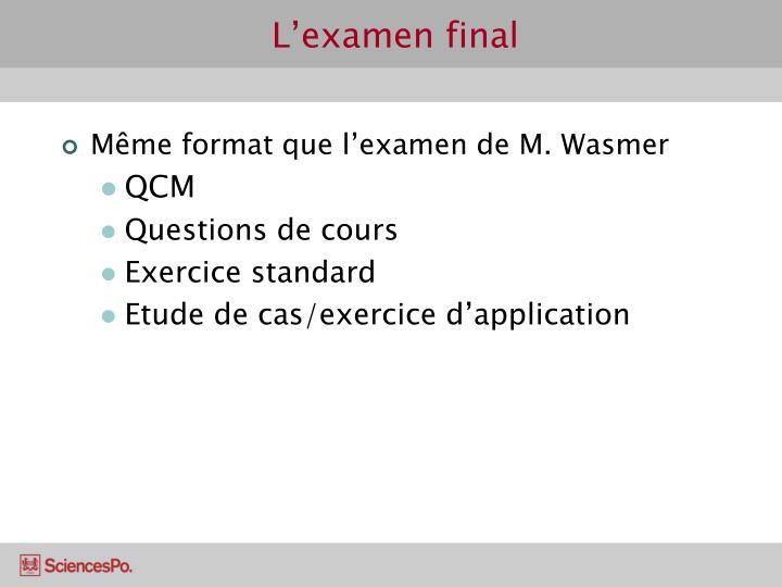 L'examen final