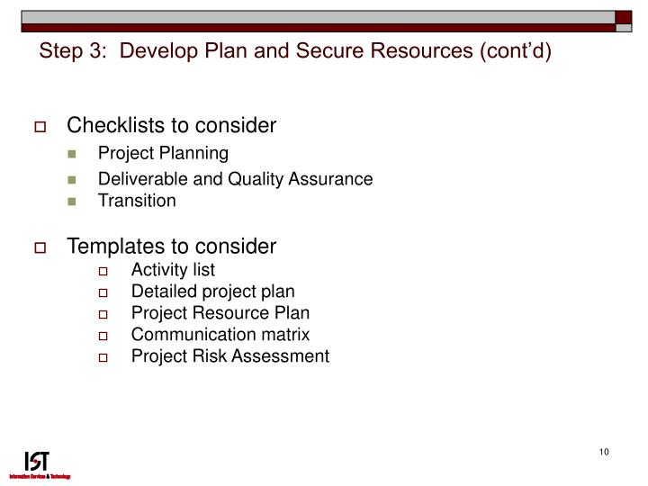 Step 3:  Develop Plan and Secure Resources (cont'd)