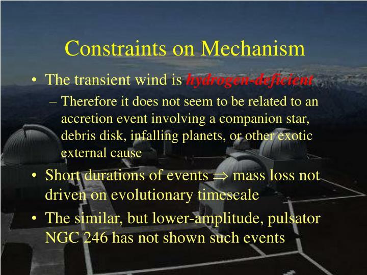 Constraints on Mechanism
