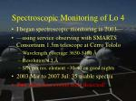 spectroscopic monitoring of lo 4