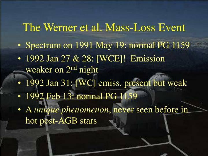 The Werner et al. Mass-Loss Event
