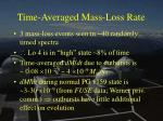 time averaged mass loss rate