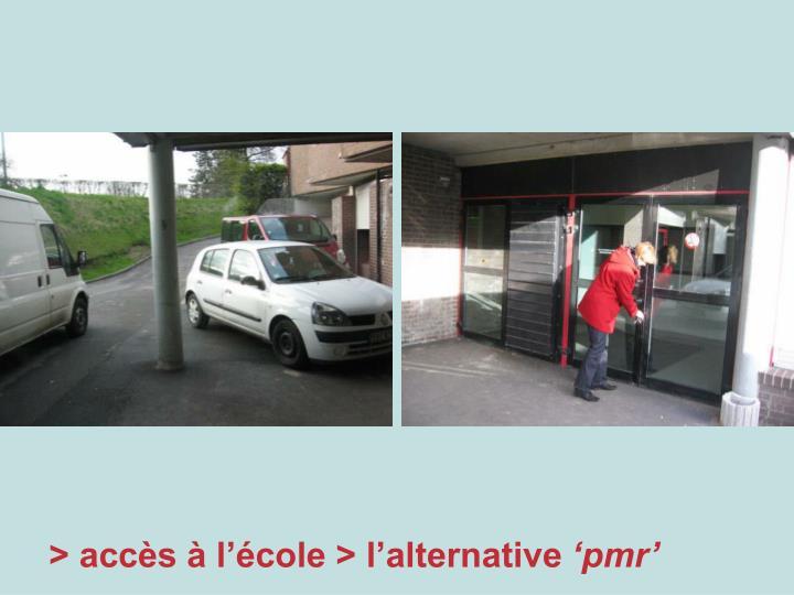 > accès à l'école > l'alternative