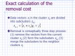 exact calculation of the removal cost