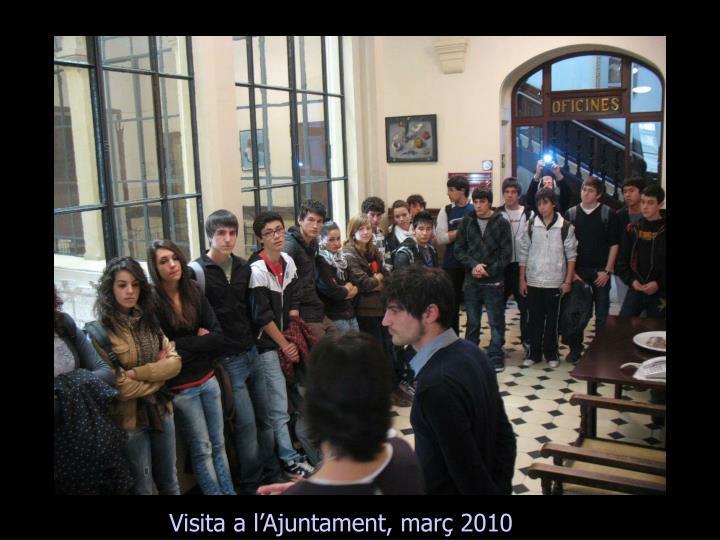 Visita a l'Ajuntament, març 2010