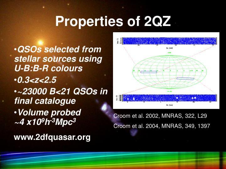 Properties of 2QZ