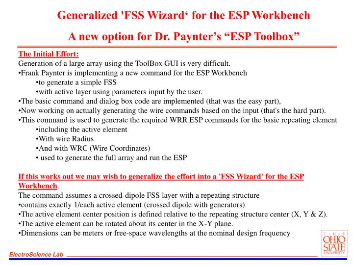 Generalized 'FSS Wizard' for the ESP Workbench