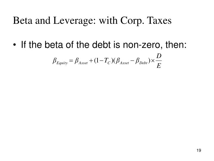Beta and Leverage: with Corp. Taxes