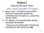 method 2 adjusted present value