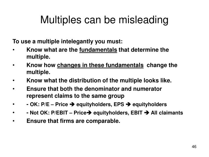 Multiples can be misleading