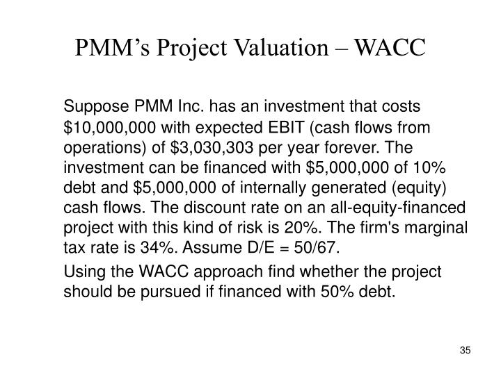 PMM's Project Valuation – WACC