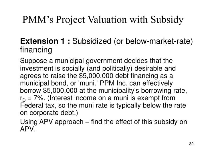 PMM's Project Valuation with Subsidy