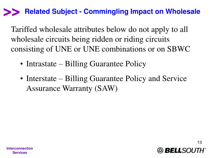 Related Subject - Commingling Impact on Wholesale