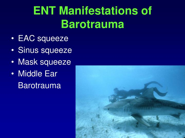 Ent manifestations of barotrauma
