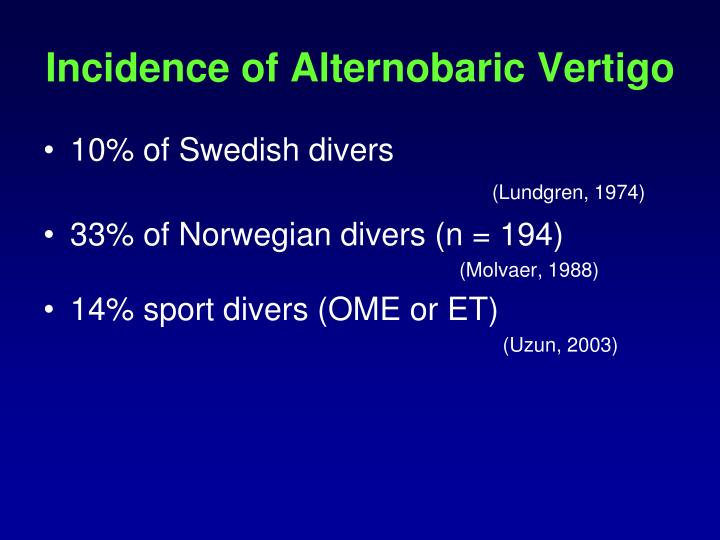 Incidence of Alternobaric Vertigo