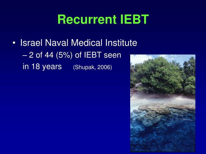 Recurrent IEBT