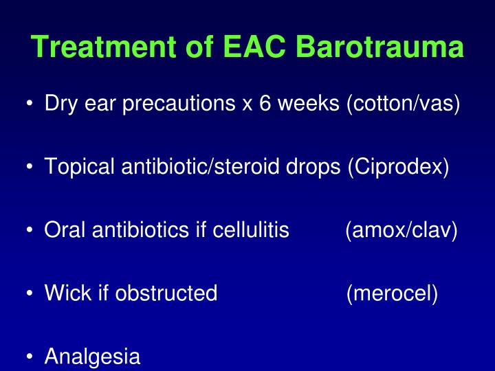 Treatment of EAC Barotrauma