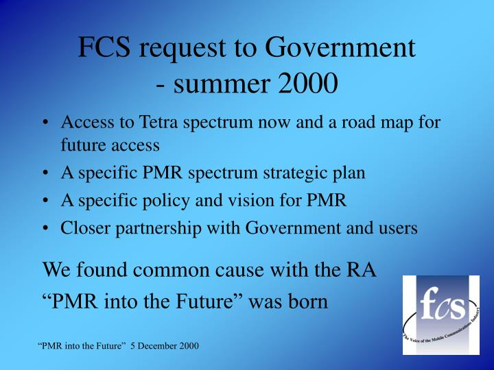 FCS request to Government