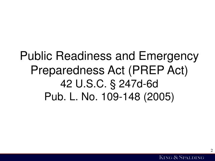 Public Readiness and Emergency Preparedness Act (PREP Act)