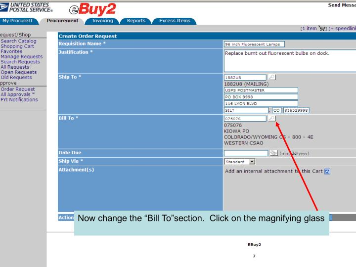 "Now change the ""Bill To""section.  Click on the magnifying glass"