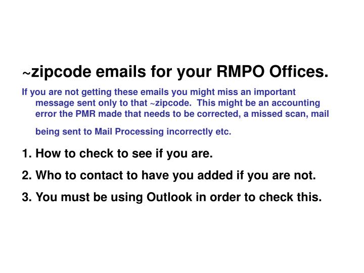 ~zipcode emails for your RMPO Offices.