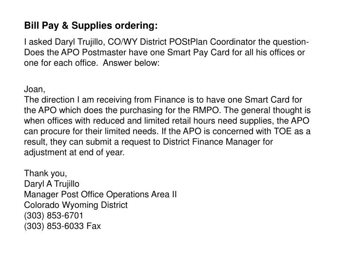 Bill Pay & Supplies ordering: