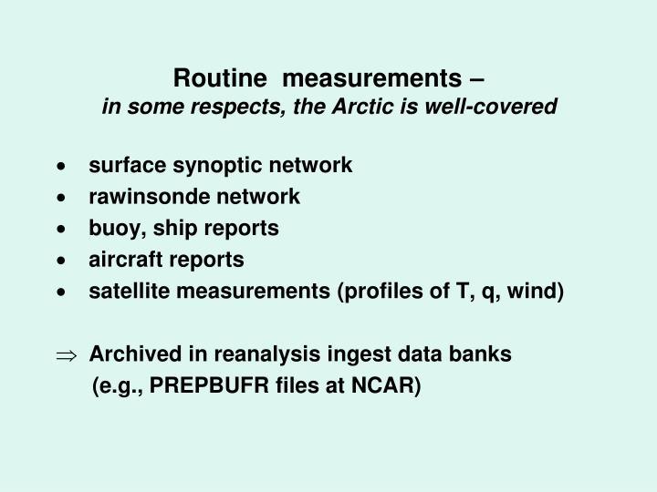 Routine  measurements –