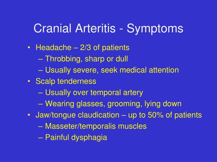 Cranial Arteritis - Symptoms