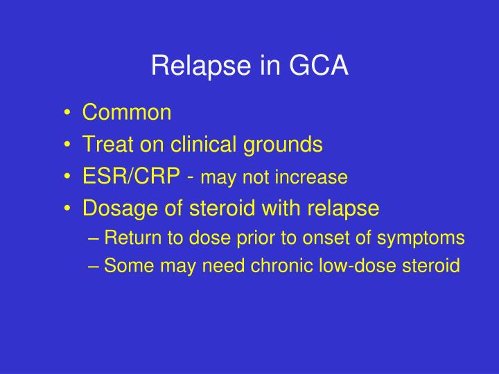 Relapse in GCA