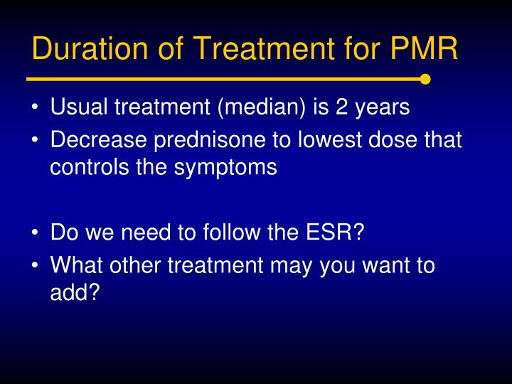 Duration of Treatment for PMR