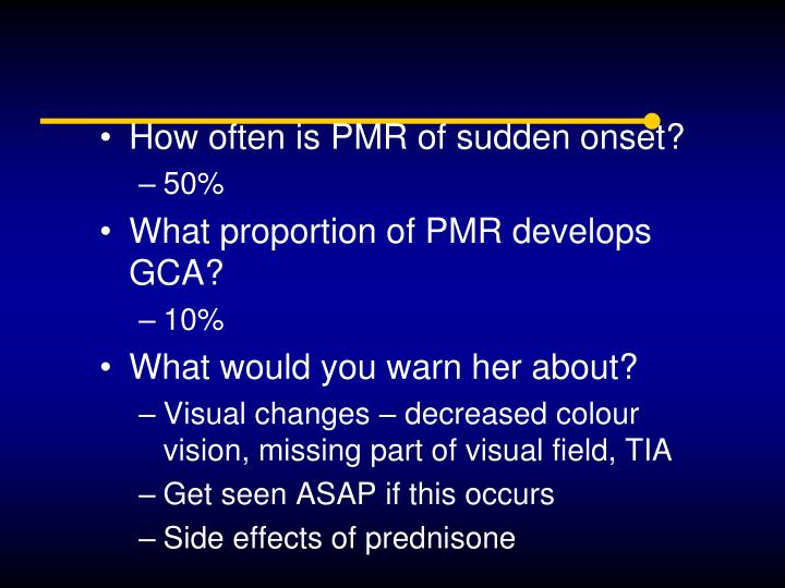 How often is PMR of sudden onset?