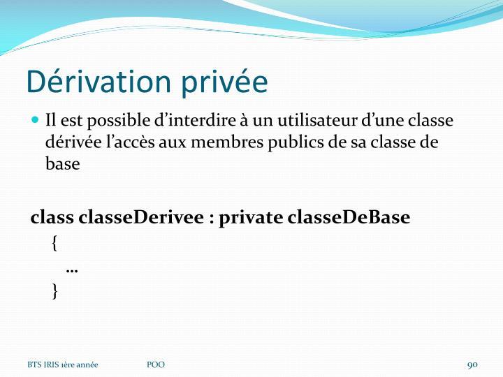 Dérivation privée