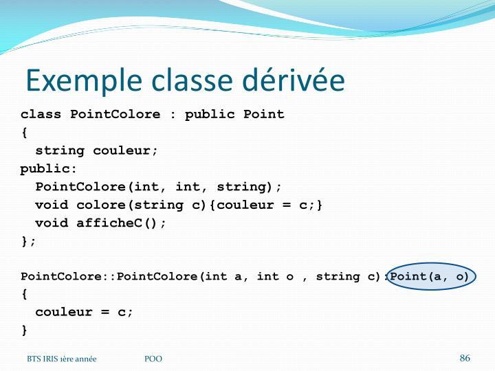 Exemple classe dérivée