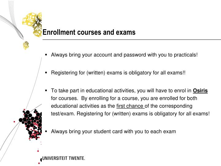 Enrollment courses and exams
