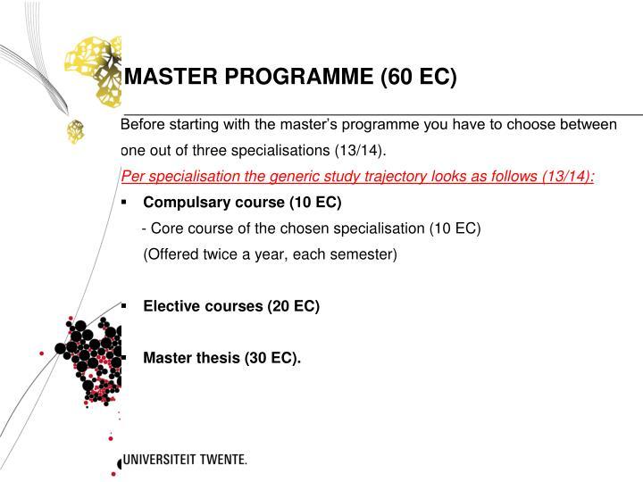MASTER PROGRAMME (60 EC)