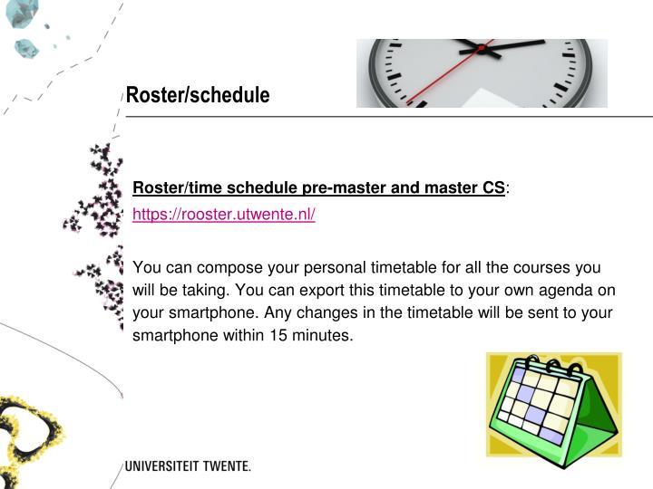 Roster/schedule