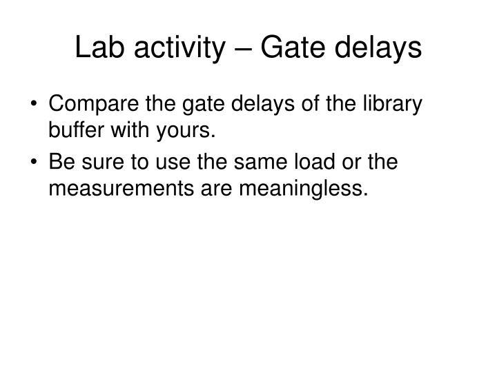 Lab activity – Gate delays