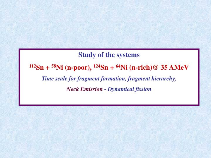 Study of the systems