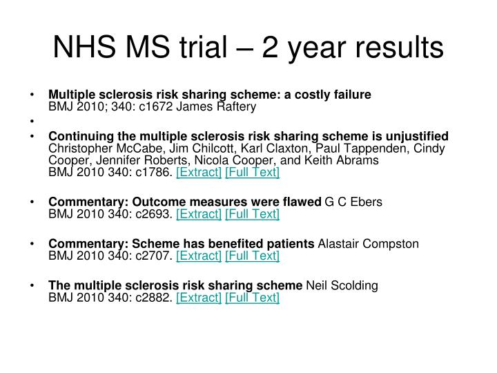 NHS MS trial – 2 year results