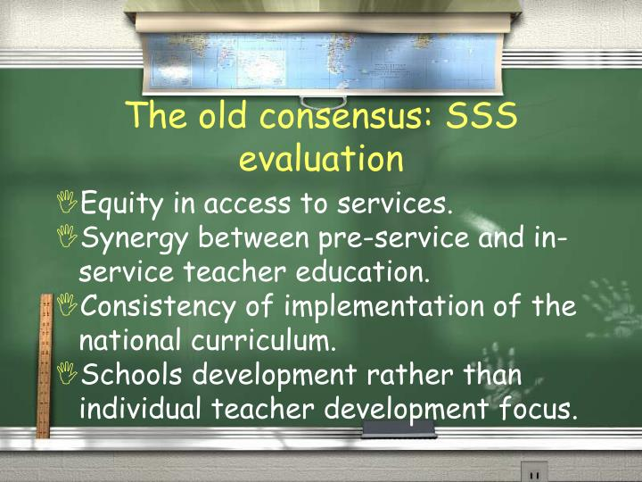 The old consensus: SSS evaluation
