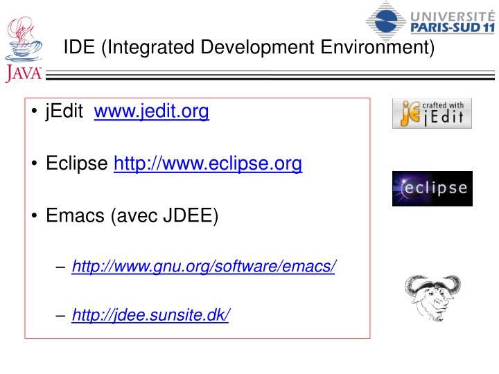 IDE (Integrated Development Environment)
