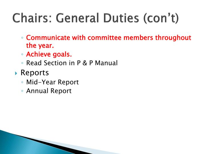 Chairs: General Duties (con't)