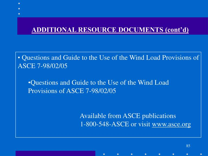 ADDITIONAL RESOURCE DOCUMENTS (cont'd)