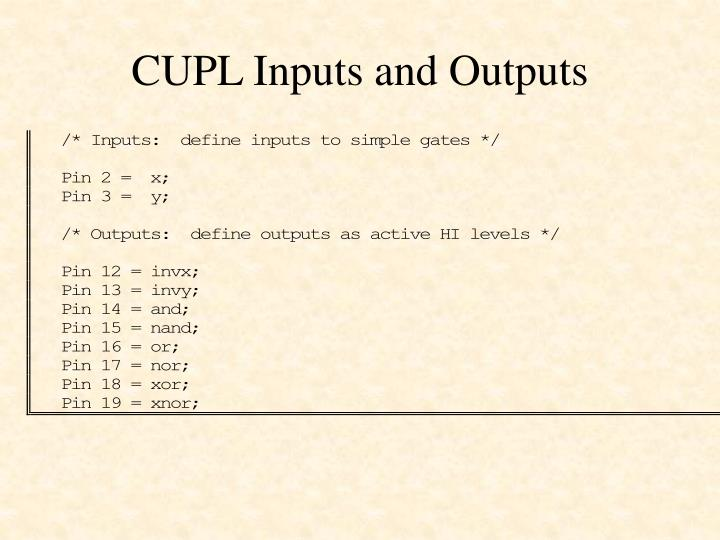 CUPL Inputs and Outputs