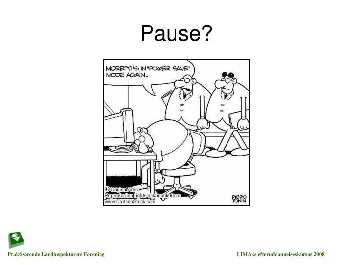 Pause?
