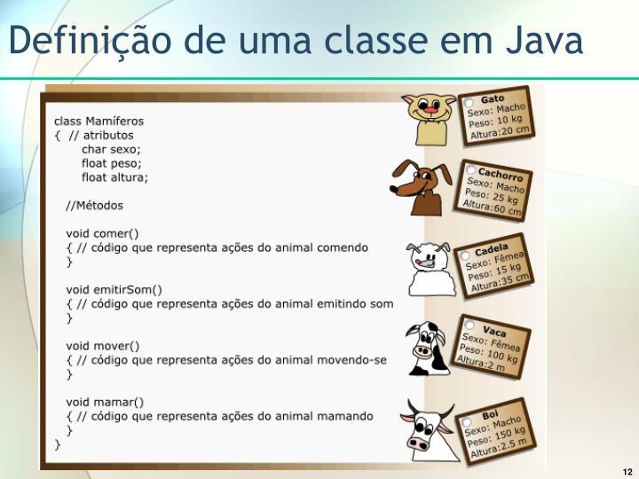 Definição de uma classe em Java