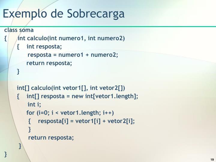 Exemplo de Sobrecarga